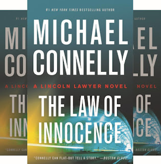 Michael Connelly's Book: The Law of Innocence - Lincoln Lawyer, Mickey Haller Battles for His Life Against Murder Charges - Mysteries and Thrillers