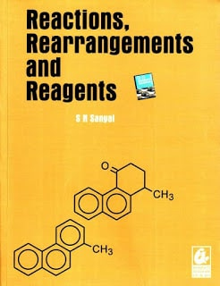 RECTIONS REARRANGEMENT AND REAGENTS BY S N SANYAL