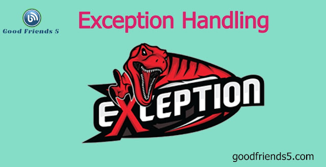 Introduction about Exception Handling