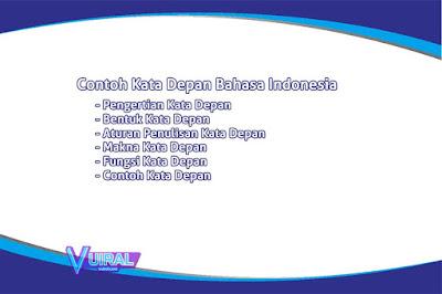 Pengertian Dan Contoh Kata Depan (Preposisi) Dalam Bahasa Indonesia