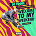 Stream & Download: @DjVoqul ft @BlakLez, @TowdeeMac x @ZanoUrban - #WelcomeToMyWeekend