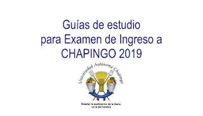 Guias de estudio Chapingo 2019