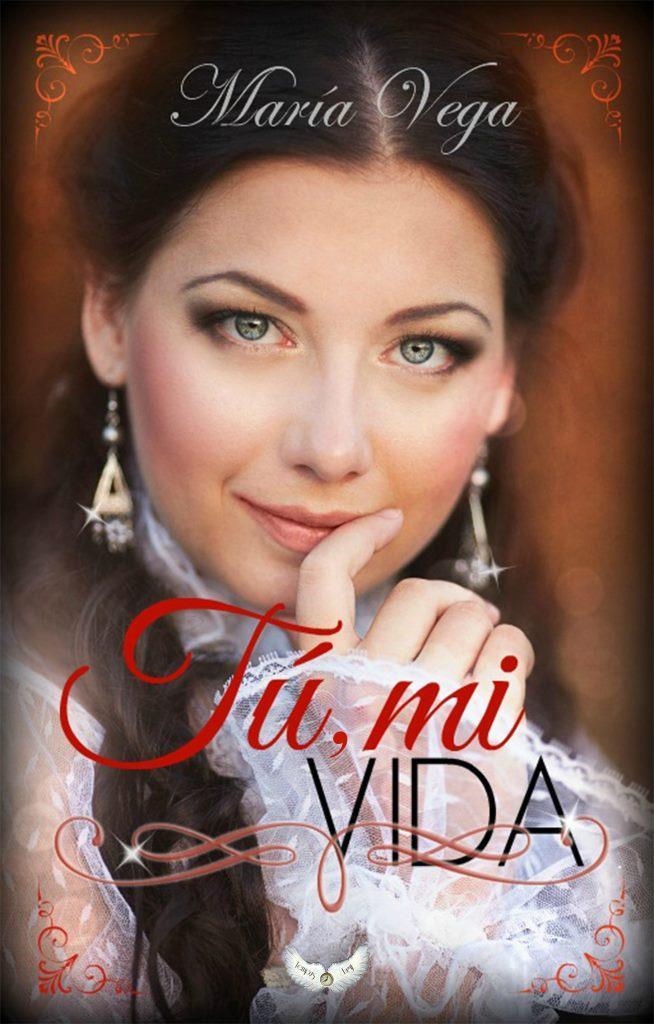 Tú, mi vida – María Vega