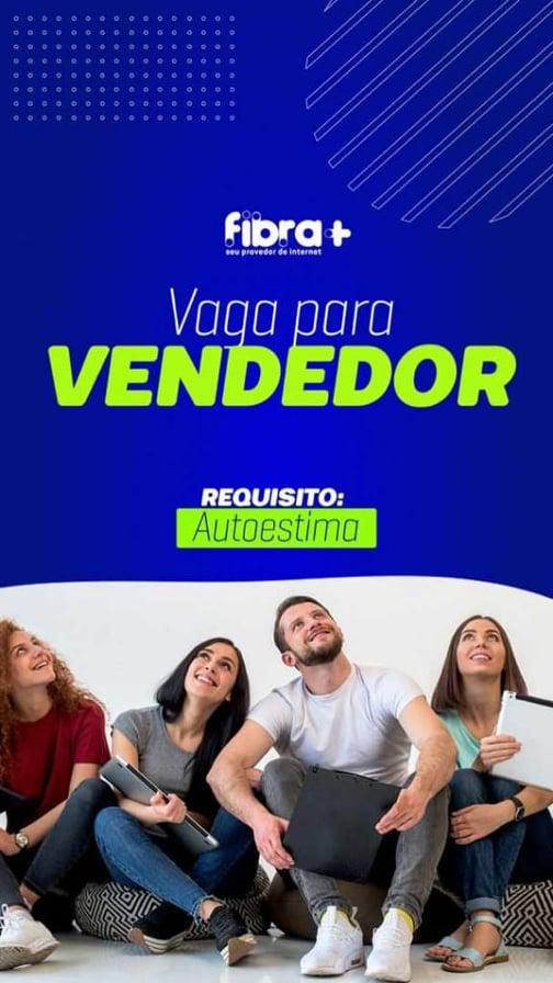 FIBRA+ PROVEDOR DE INTERNET: Quer ganhar um extra, trabalhando como vendedor, então veja essa nota.
