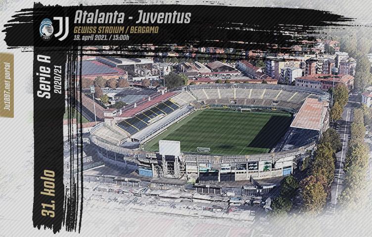 Serie A 2020/21 / 31. kolo / Atalanta - Juventus, nedelja, 15:00h