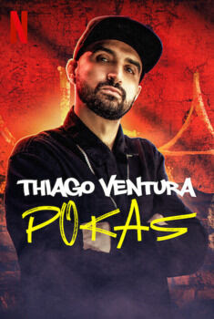 Thiago Ventura: POKAS Torrent - WEB-DL 1080p Nacional