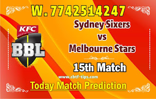 Sixer vs Star 15th Match Who will win Today BBL T20? Cricfrog