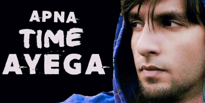 Apna time ayega lyrics in hindi