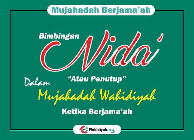 Bimbingan Nida' Atau Penutup Dalam Mujahadah Wahidiyah Ketika Berjamaah