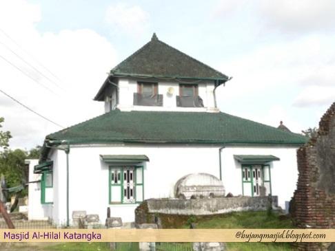 Rindu Masjid Masjid Tua Al Hilal Katangka Masjid Agung Syeh Yusuf