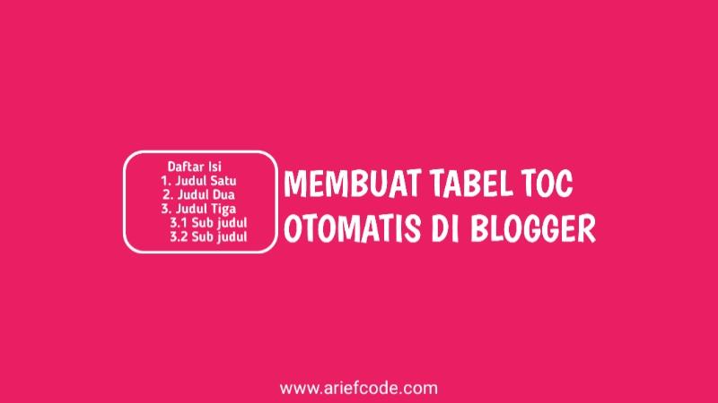 tabel TOC,daftar isi otomatis blogger
