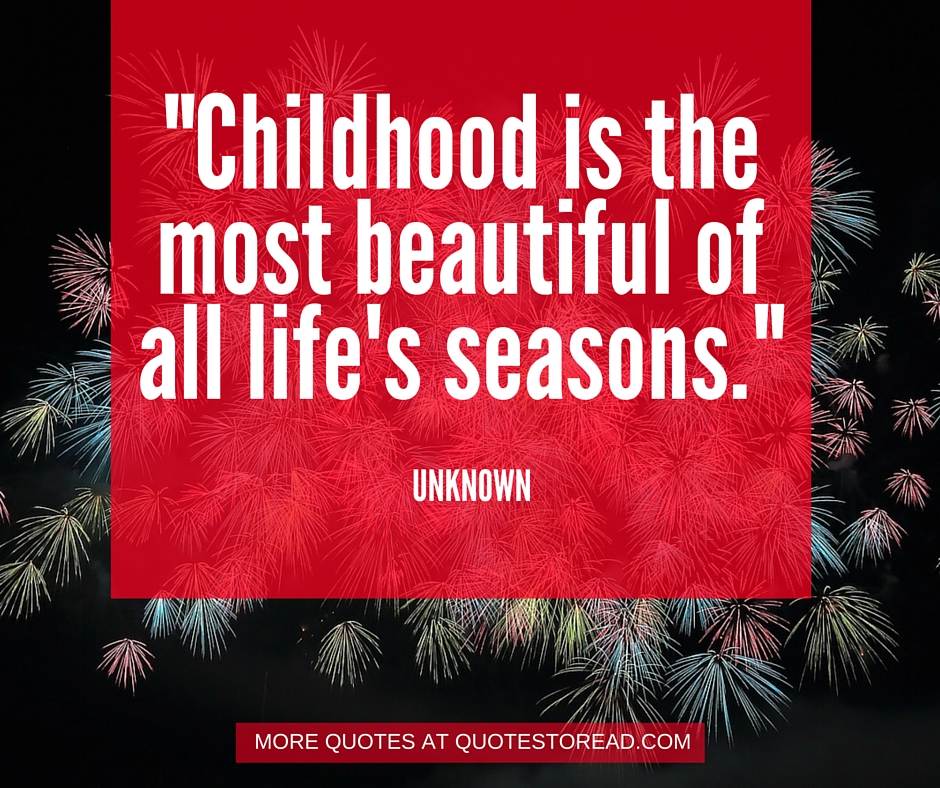 Quotes about childhood days collection!