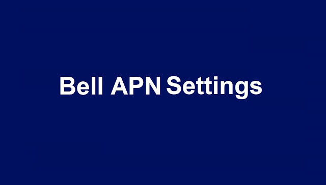 Bell APN Settings for Samsung Galaxy
