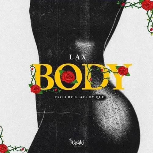 Music: Lax - Body || Download