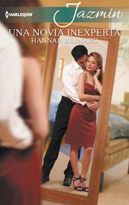 Hannah Bernard - Una Novia Inexperta