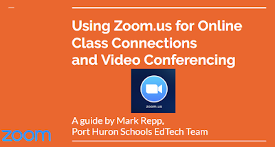 Using Zoom.us for Online Class Connections and Video Conferencing