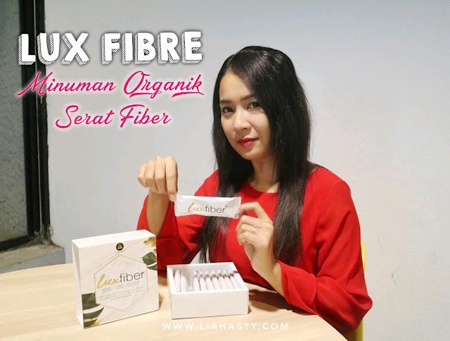 Lux Fiber - Minuman organik untuk langsing dan kurus secara sihat
