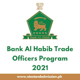 Bank Al Habib Trade Officers Program 2021