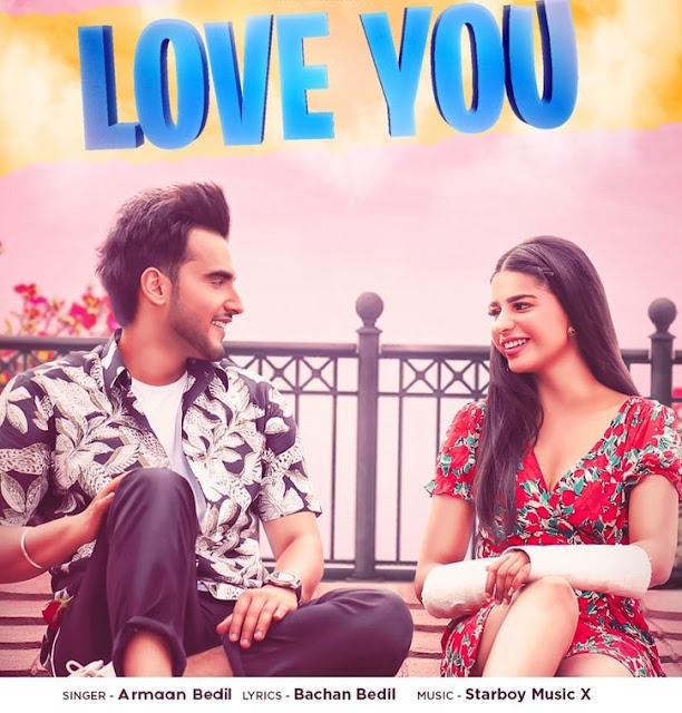 Love You Lyrics-English-punjabi-Armaan Bedil-Starboy Music X