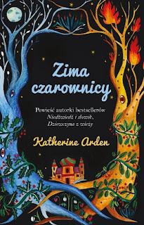 Zima czarownicy - Katherine Arden