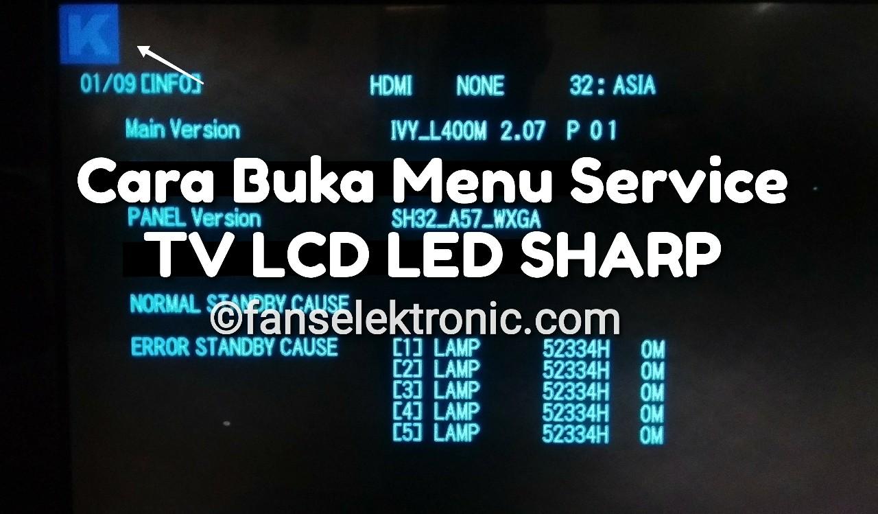 4 Cara Masuk Menu Service TV LCD LED Sharp Setting Factory Mode