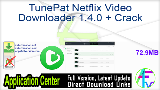 TunePat Netflix Video Downloader 1.4.0 + Crack