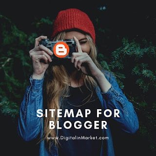 How to create a Sitemap for blogger and set it up in Robot.txt file?