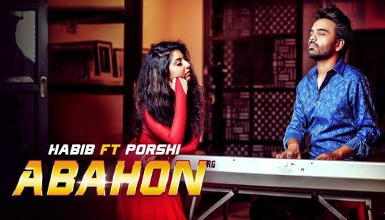 Abahon Song by Habib Wahid And Porshi
