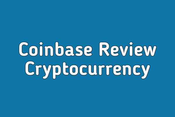 Coinbase Review Trade And Store Crypto