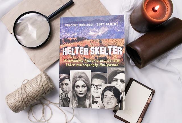 """""""Helter skelter"""" Vincent Bugliosi, Curt Gentry"""