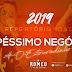 ROMEU - PÉSSIMO NEGÓCIO