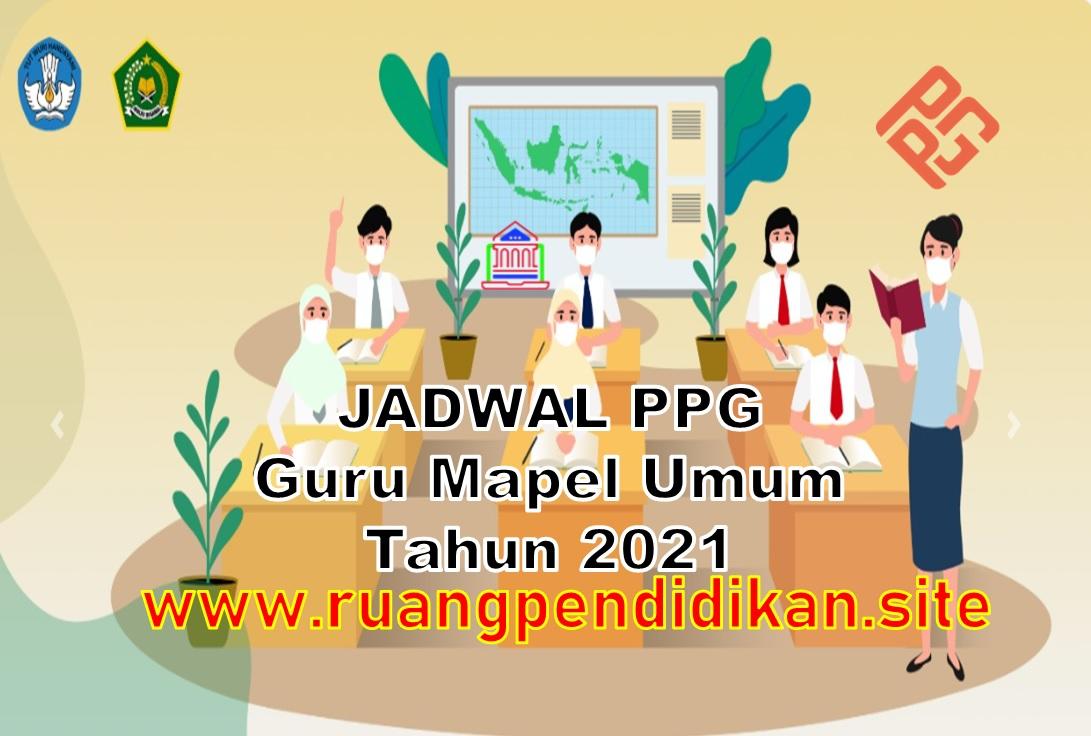 Jadwal PPG Guru Madrasah Mapel Umum