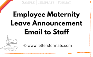 Sample Employee Maternity Leave Announcement Email to Staff