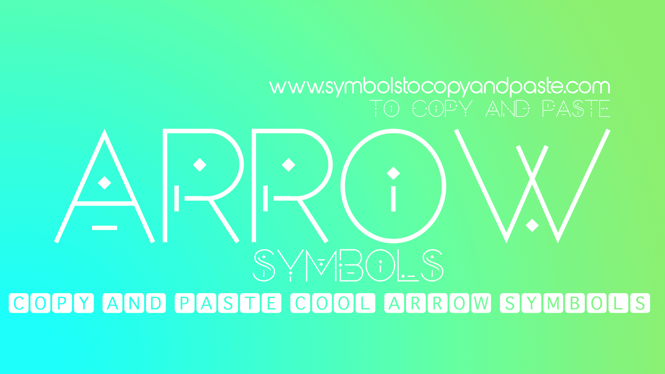 Arrow Symbols - Copy & Paste Free Arrow Symbols