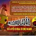 Madrugadão Paraíba encerra amanhã, dia 31 de maio