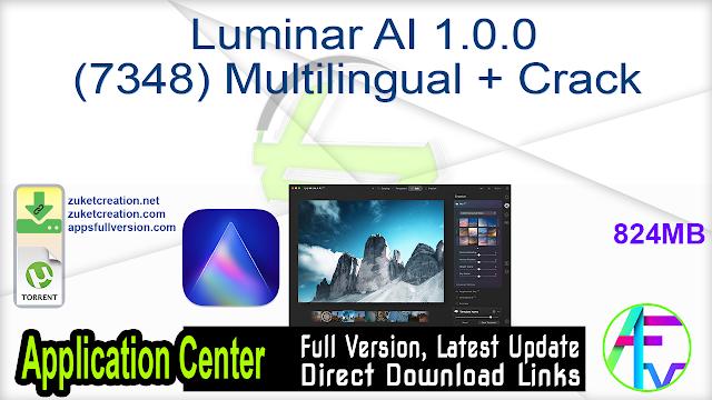 Luminar AI 1.0.0 (7348) Multilingual + Crack