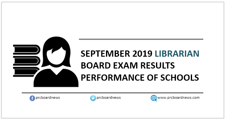 PERFORMANCE OF SCHOOLS: September 2019 Librarian board exam results