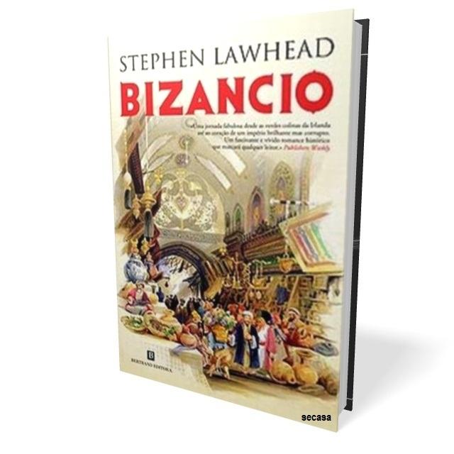 Bizancio – Stephen Lawhead