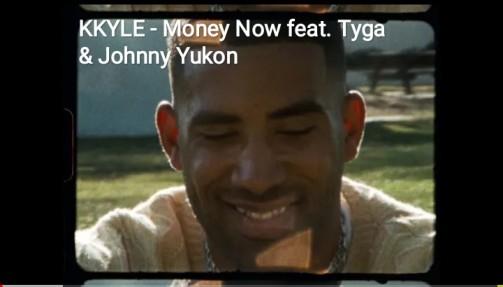 Money Now Song Lyrics - KYLE feat. Tyga & Johnny Yukon