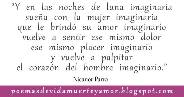 El hombre imaginario de Nicanor Parra - Poema de amor