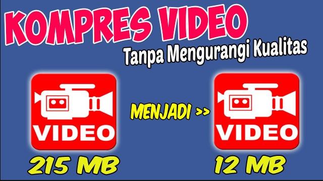 Cara Kompres Video Melalui Smartphone dan Laptop