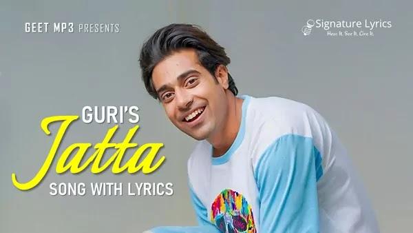 Jatta Lyrics - Guri - Music by Sharry Nexus