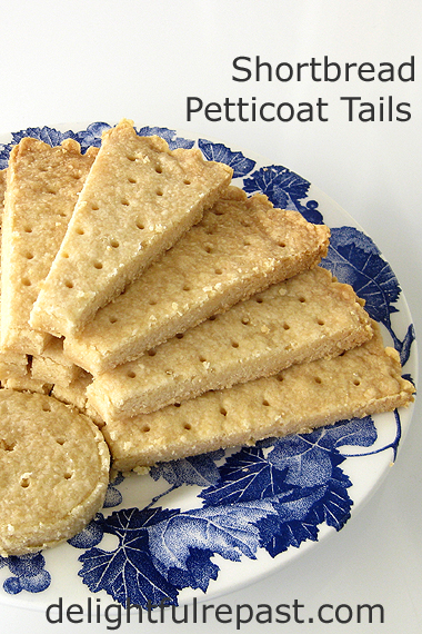 Shortbread Petticoat Tails - Classic and Traditional / www.delightfulrepast.com