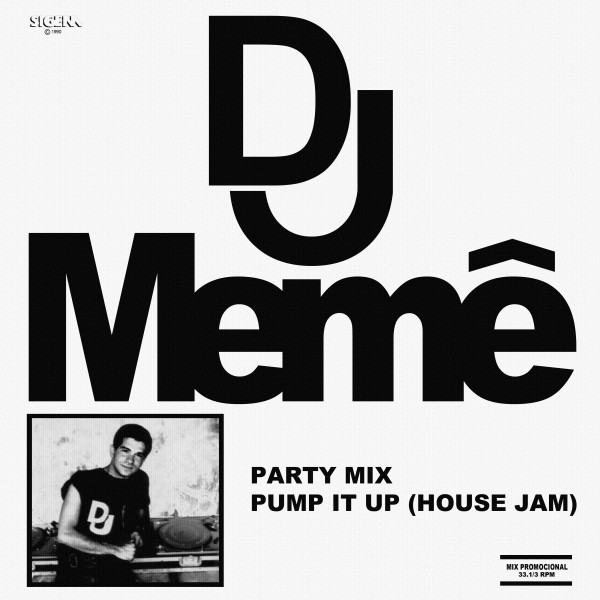 Sucessos De Sempre Dj Mem 202 Party Mix Pump It Up Mix