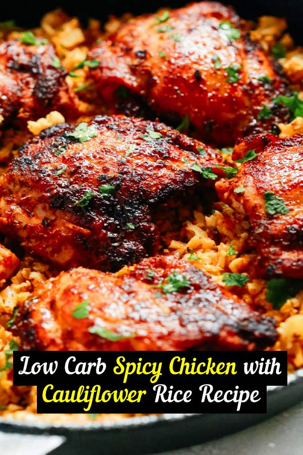 Low Carb Spicy Chicken with Cauliflower Rice is a low carb, gluten-free and whole30 one-pan meal that takes about 30 minutes to be ready! The Chicken is juicy and it's served over cauliflower rice. #lowcarb #chicken #dinner
