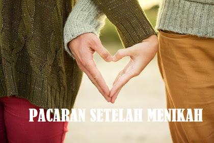 Pacaran Sebelum Nikah Vs Pacaran Setelah Menikah, Pilih Mana?