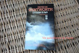 Vie quotidienne de FLaure: La maison du loch de Patricia Wentworh