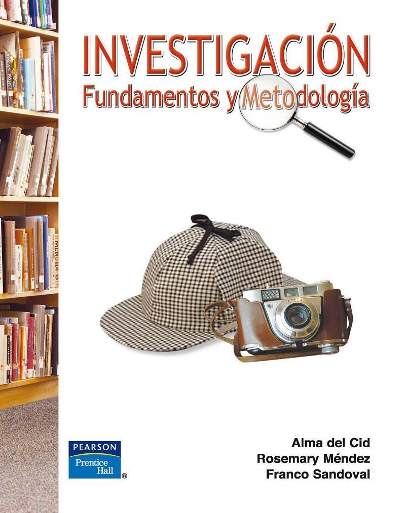 Investigación: Fundamentos y Metodología – Alma del Cid