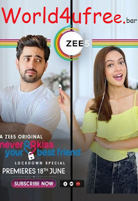 Never Kiss Your Best Friend S01 Hindi Complete WEB Series 720p HEVC