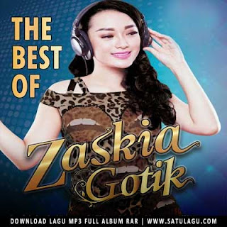 Download Album The Best Of Zaskia Gotik Mp3 Rar (2016)